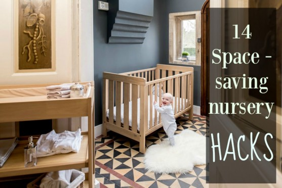 Space saving hacks for babies nursery