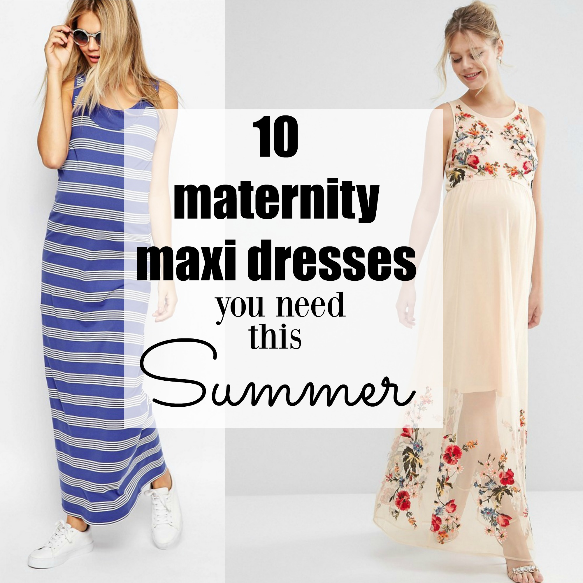 10 Maternity Maxi Dresses you need this Summer