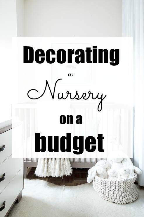 Decorating your nursery on a budget – Guest Post